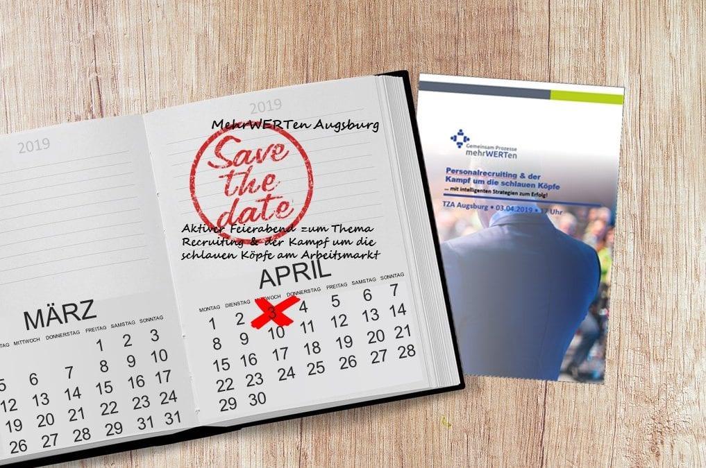 PERSONALRECRUITING & der Kampf um die schlauesten Köpfe – Save-the-Date zum nächsten aktiven Feierabend am 3. April 2019 in Augsburg